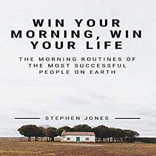 The Morning Routines of the Most Successful People on Earth audiobook cover art