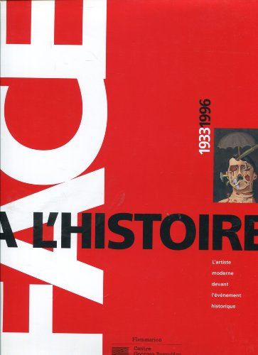 FACE A L'HISTOIRE 1933/1996