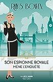 Son Espionne royale mène l'enquête - Tome 1 (1)