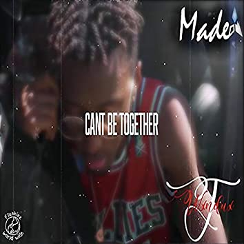 Can't Be Together