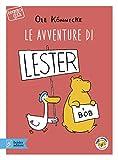 Le avventure di Lester e Bob. Con app
