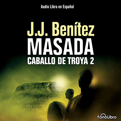 Masada. Caballo de Troya 2 [Masada audiobook cover art