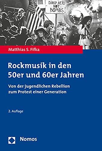 Rockmusik in den 50er und 60er Jahren: Von der jugendlichen Rebellion zum Protest einer Generation