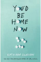 You'd be Home Now Paperback