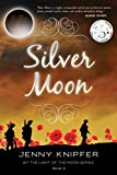 Silver Moon (By the Light of the Moon Book 3)