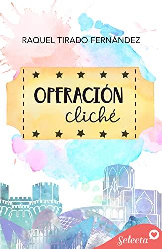 Operación cliché de Raquel Tirado Fernández