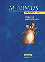 Minimus Teacher's Resource Book: Starting out in Latin by Barbara Bell(2000-02-13)