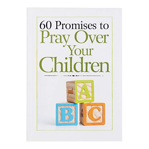 60 Promises to Pray Over Your Children – Livro Devocional