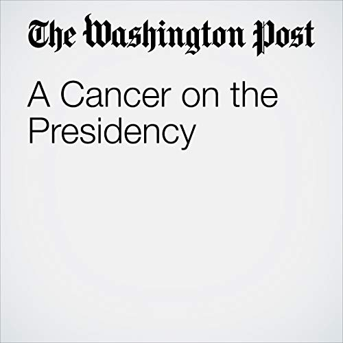 A Cancer on the Presidency copertina