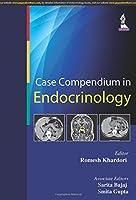 Case Compendium in Endocrinology
