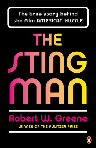 The Sting Man: The True Story Behind the Film AMERICAN HUSTLE (English Edition)