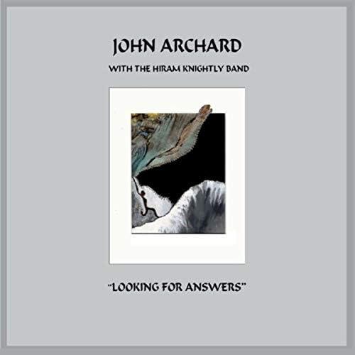 John Archard & The Hiram Knightly Band