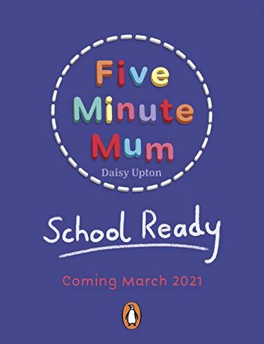 Five Minute Mum: School Ready (English Edition)