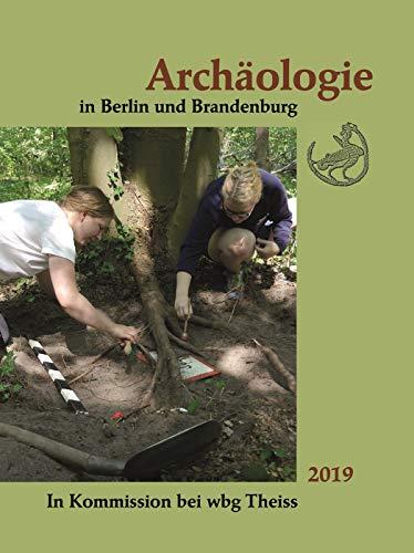 Archäologie in Berlin und Brandenburg: 2019