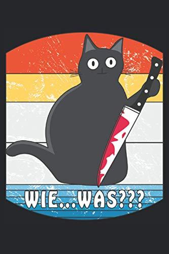 Katze Messer WIE...WAS???: Kariertes Notizbuch-Tagebuch bzw. Übungsbuch mit 120 Seiten