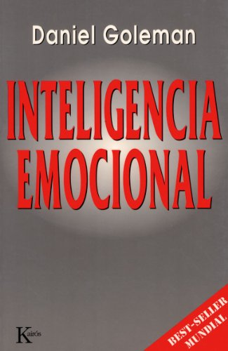 INTELIGENCIA EMOCIONAL (Spanish Edition)
