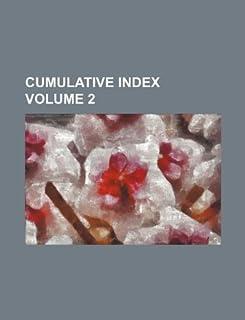 Cumulative Index Volume 2