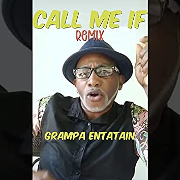 Call Me If (Remix)