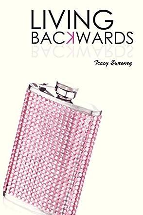 Living Backwards