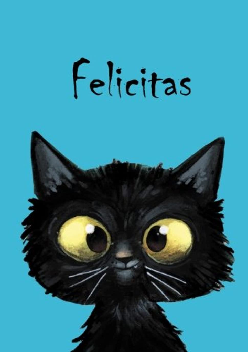 コンペ気質彫刻家Felicitas: Felicitas - Katzen - Malbuch / Notizbuch / Tagebuch: A5 - blanko
