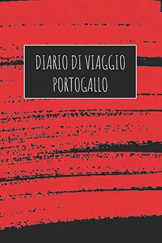 Diario di Viaggio Portogallo: 6x9 Diario di viaggio I Taccuino con liste di controllo da compilare I Un regalo perfetto per il tuo viaggio in Portogallo e per ogni viaggiatore