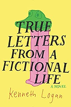 Hardcover True Letters from a Fictional Life Book