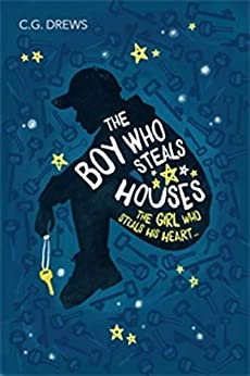 The Boy Who Steals Houses by [C.G. Drews]