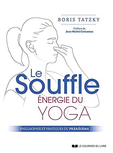 Le souffle, énergie du yoga