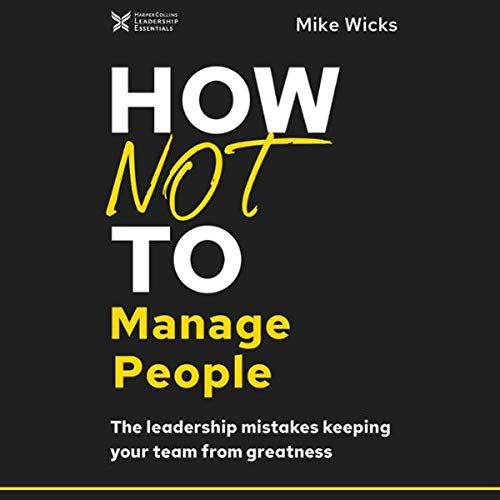 Page de couverture de How Not to Manage People