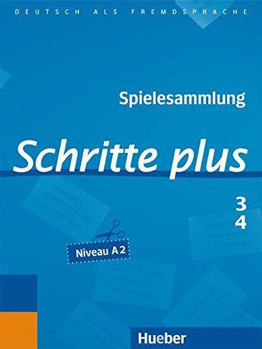 Spielesammlung Schritte plus: Schritte plus 3+4: Deutsch als Fremdsprache / Spielesammlung zu Band 3 und 4