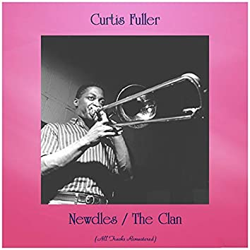Newdles / The Clan (All Tracks Remastered)
