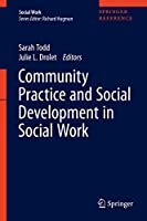 Community Practice and Social Development in Social Work