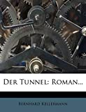 Der Tunnel: Roman... (German Edition)
