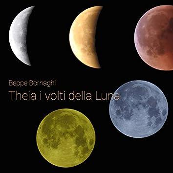 Theia i volti della luna