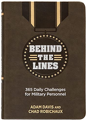 Compare Textbook Prices for Behind the Lines: 365 Daily Challenges for Military Personnel  ISBN 9781424561780 by Adam Davis,Chad Robichaux,Lt. Col. Dave Grossman (Foreword)
