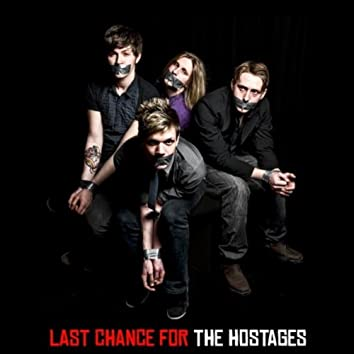 LAST CHANCE FOR THE HOSTAGES