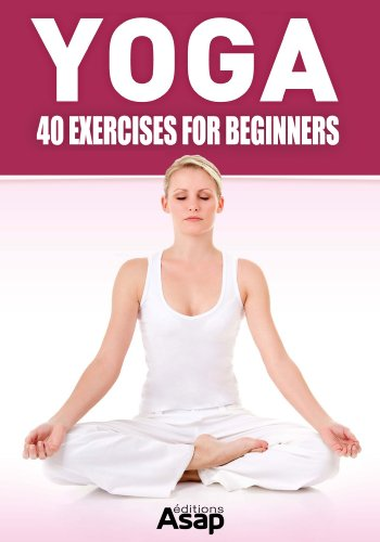 Yoga: 40 Exercises for Beginners by [Sophie Godard]