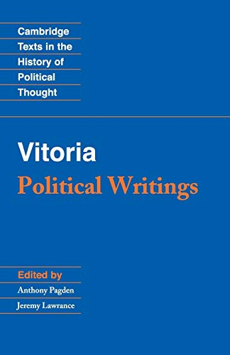 Vitoria: Political Writings Paperback (Cambridge Texts in the History of