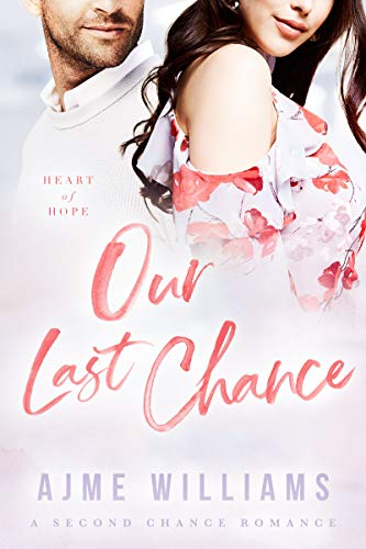 Our Last Chance by Ajme Williams ebook deal