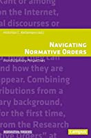 Navigating Normative Orders: Interdisciplinary Perspectives