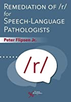 Remediation of /R/ for Speech-language Pathologists