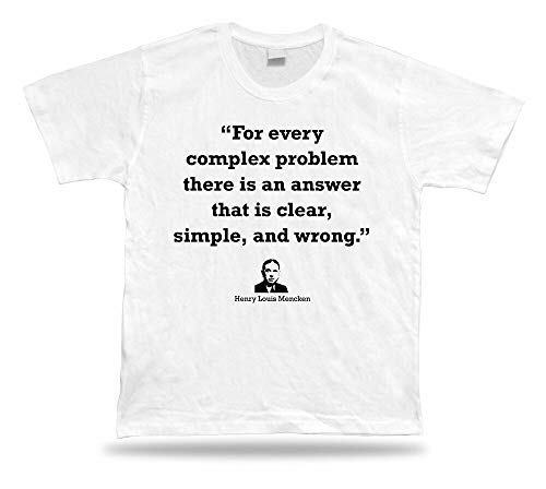 T Shirt Funny Retirement Unisex tee Gifts Henry Louis Mencken White S