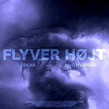 Flyver Højt (feat. Ung Hvidsok)