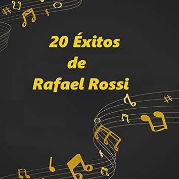 20 Éxitos de Rafael Rossi