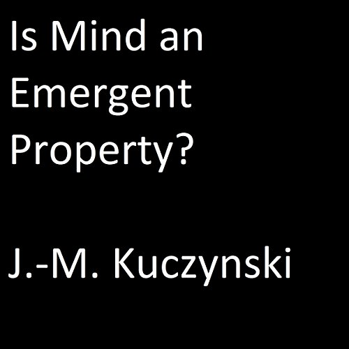 Is Mind an Emergent Property? audiobook cover art