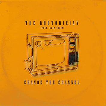 Change the Channel (feat. Slap Serif)