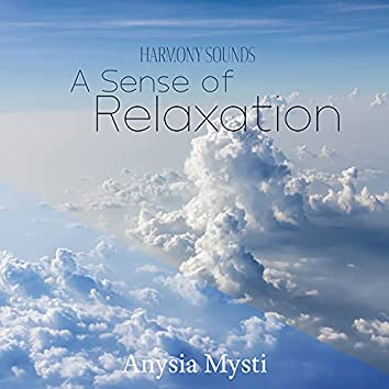 Harmony Sounds: A Sense of Relaxation
