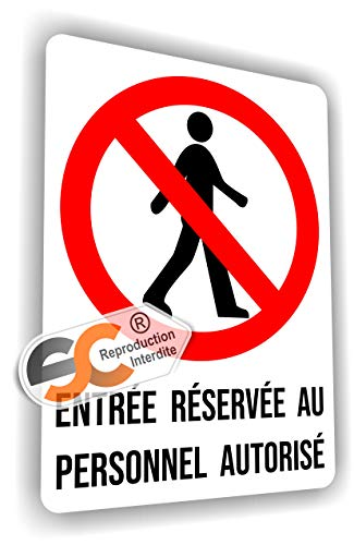 Sticker Entrée Réservée au Personnel Autocollant (Hauteur 20 cm/Largeur 15 cm)