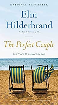 The Perfect Couple by [Elin Hilderbrand]