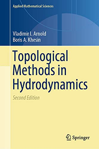 Topological Methods in Hydrodynamics (Applied Mathematical Sciences Book 125) (English Edition)
